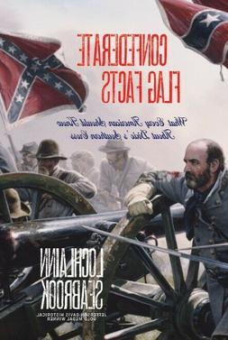 Confederate Flag Facts - by Lochlainn Seabrook - paperback